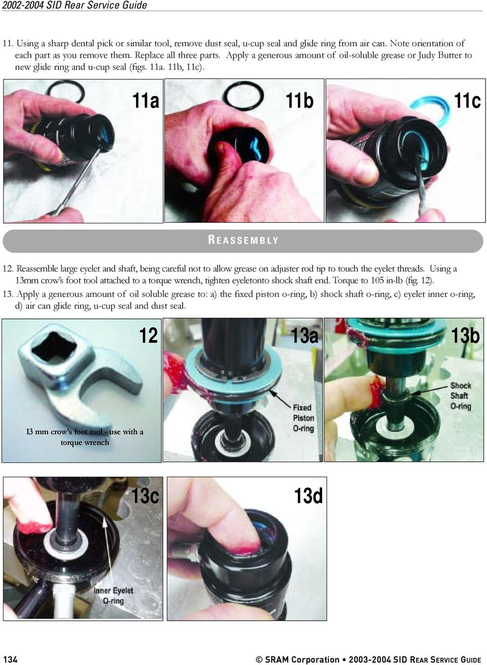 Reassemble large eyelet and shaft, being careful not to allow grease on adjuster rod tip to touch the eyelet threads.