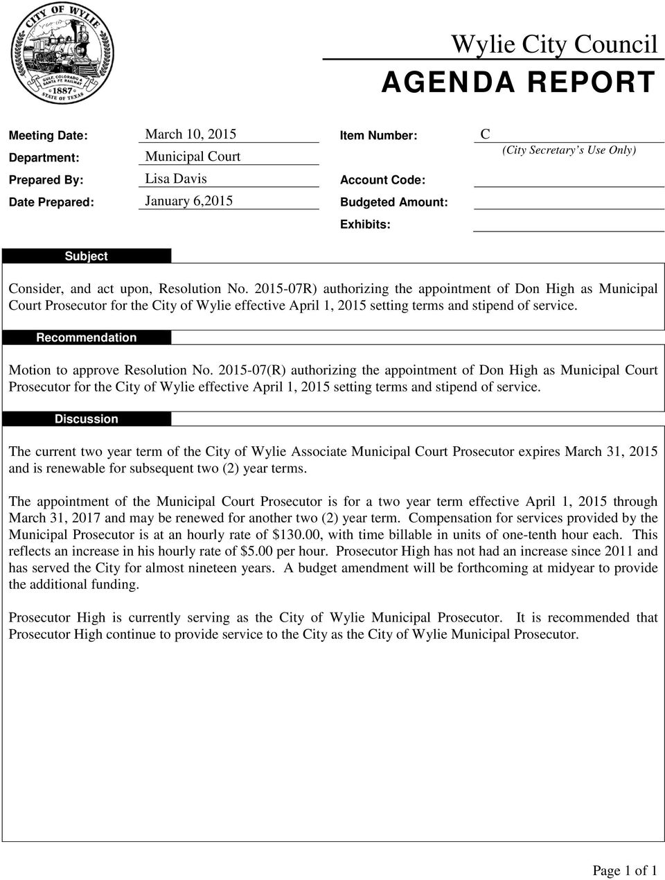 2015-07R) authorizing the appointment of Don High as Municipal Court Prosecutor for the City of Wylie effective April 1, 2015 setting terms and stipend of service.