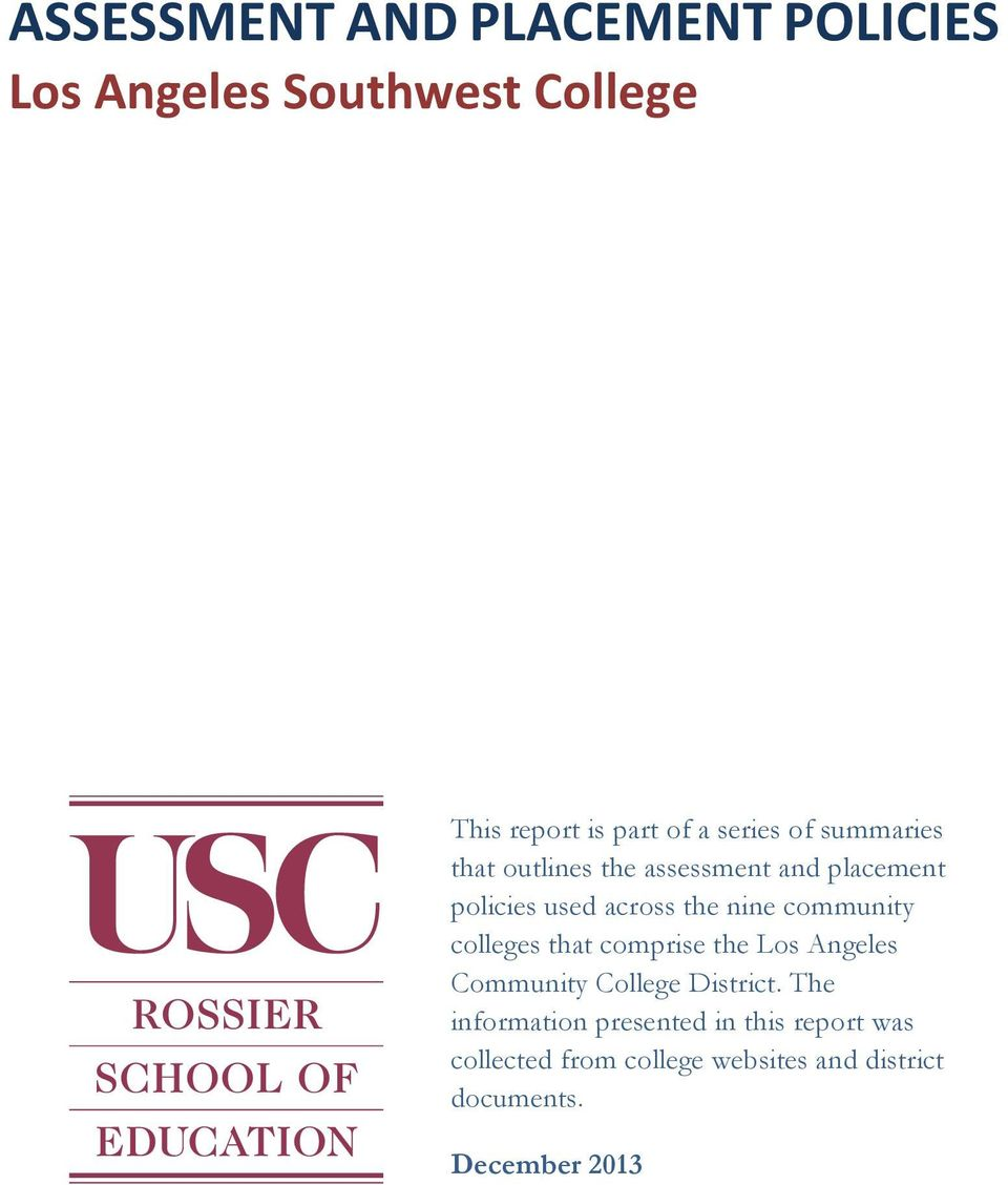 community colleges that comprise the Los Angeles Community College District.