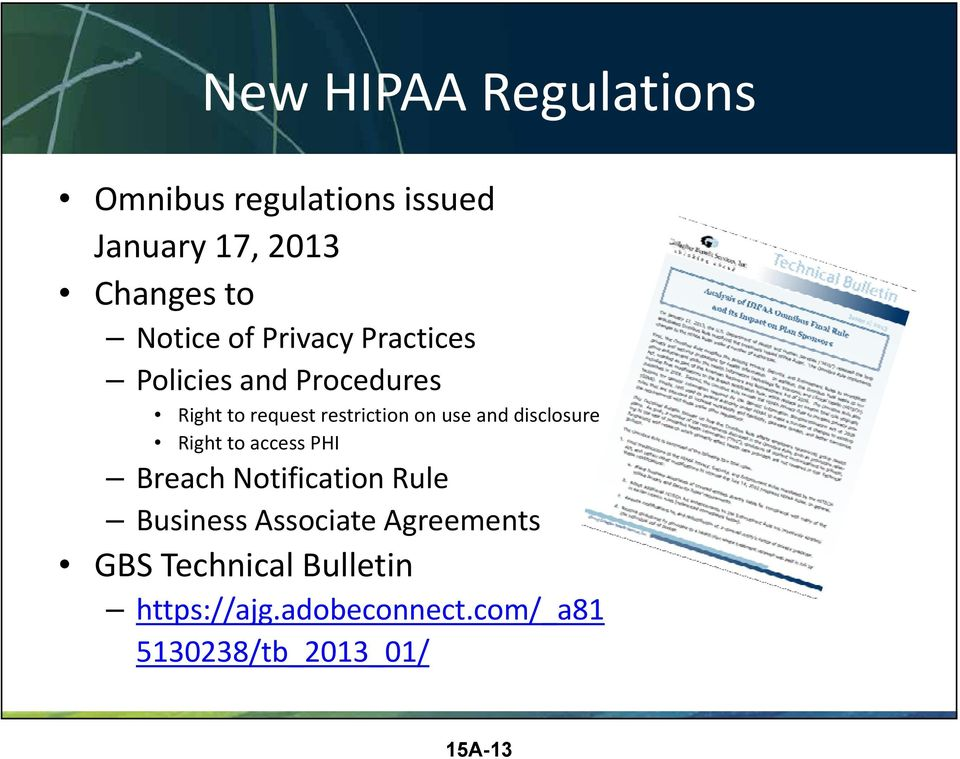 disclosure Right to access PHI Breach Notification Rule Business Associate