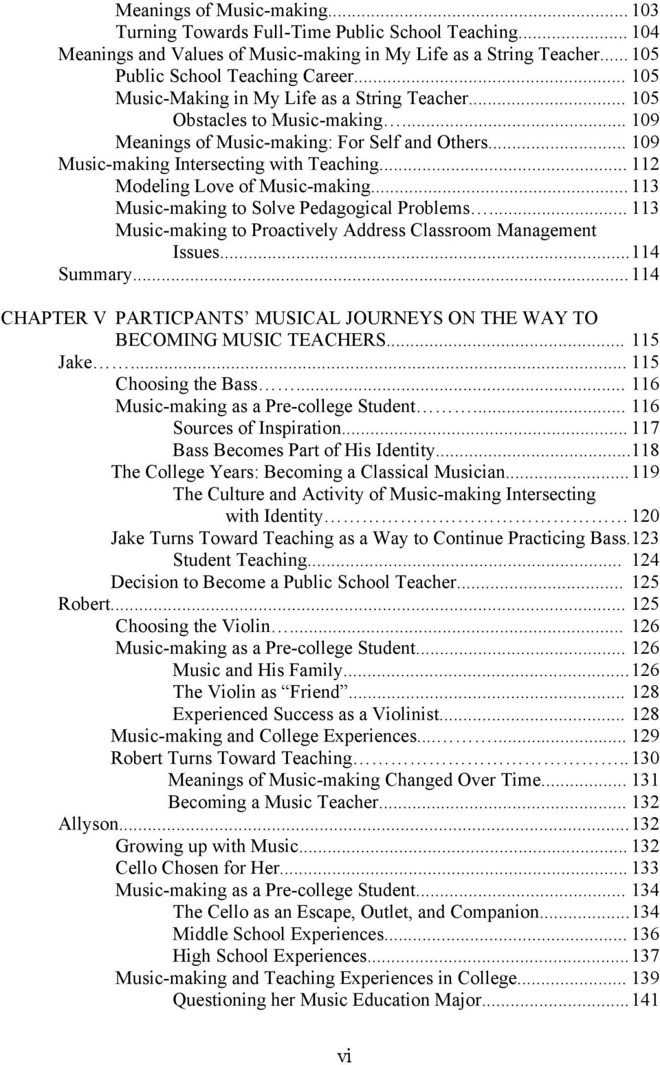 .. 112 Modeling Love of Music-making... 113 Music-making to Solve Pedagogical Problems... 113 Music-making to Proactively Address Classroom Management Issues... 114 Summary.