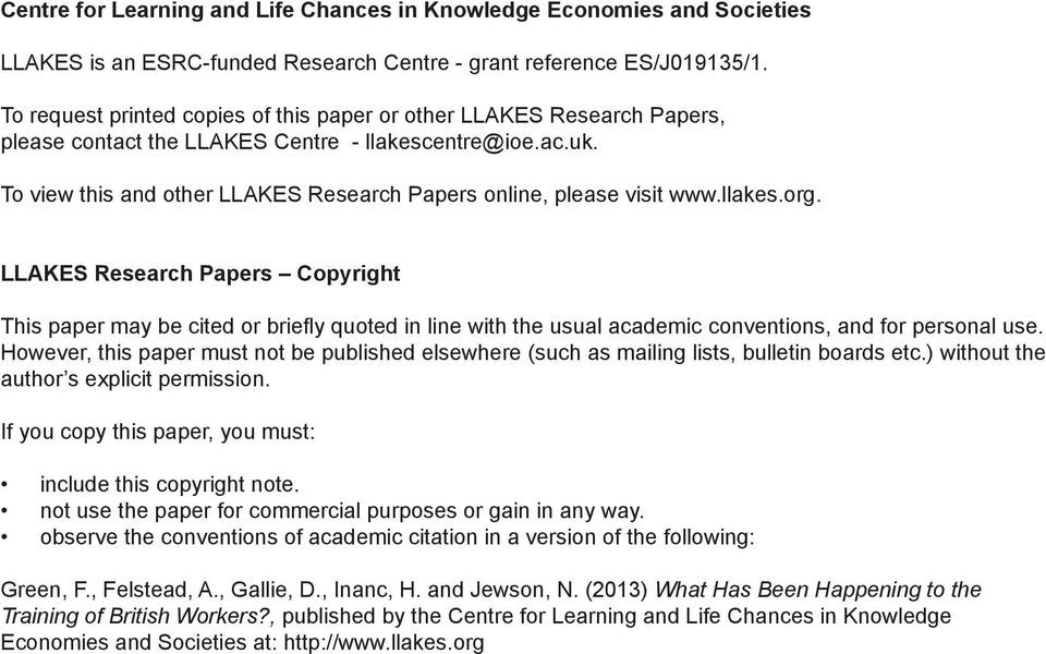 To view this and other LLAKES Research Papers online, please visit www.llakes.org.