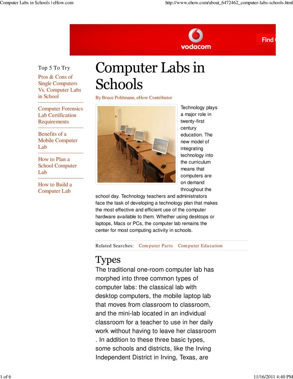 Contributor Technology plays a major role in twenty-first century education. The new model of integrating technology into the curriculum means that computers are on demand throughout the school day.