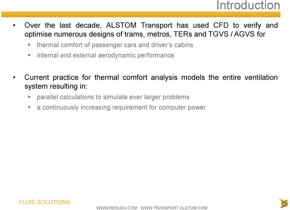 external aerodynamic performance Current practice for thermal comfort analysis models the entire ventilation