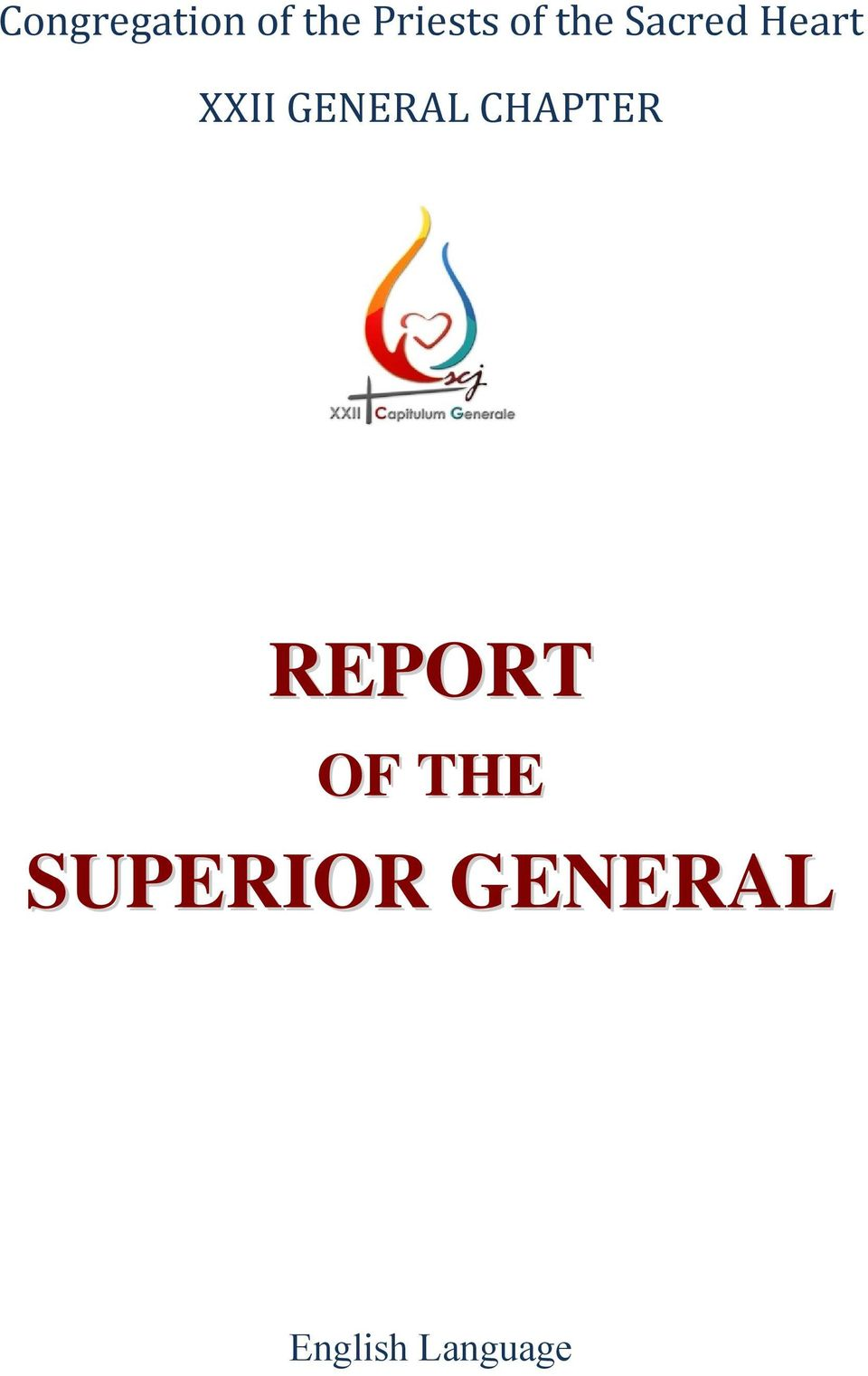GENERAL CHAPTER REPORT OF