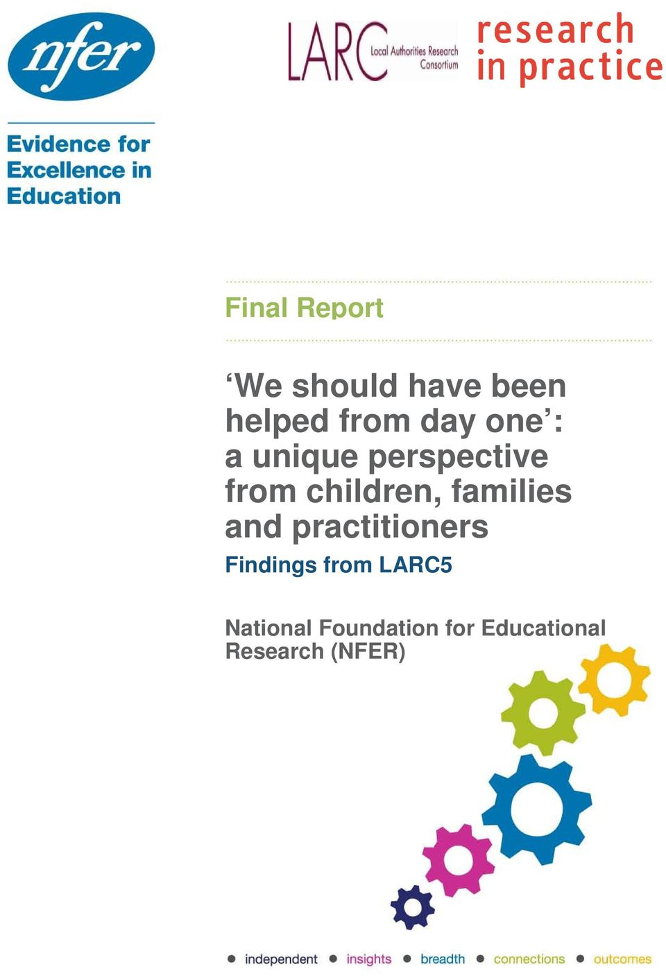 families and practitioners Findings from LARC5