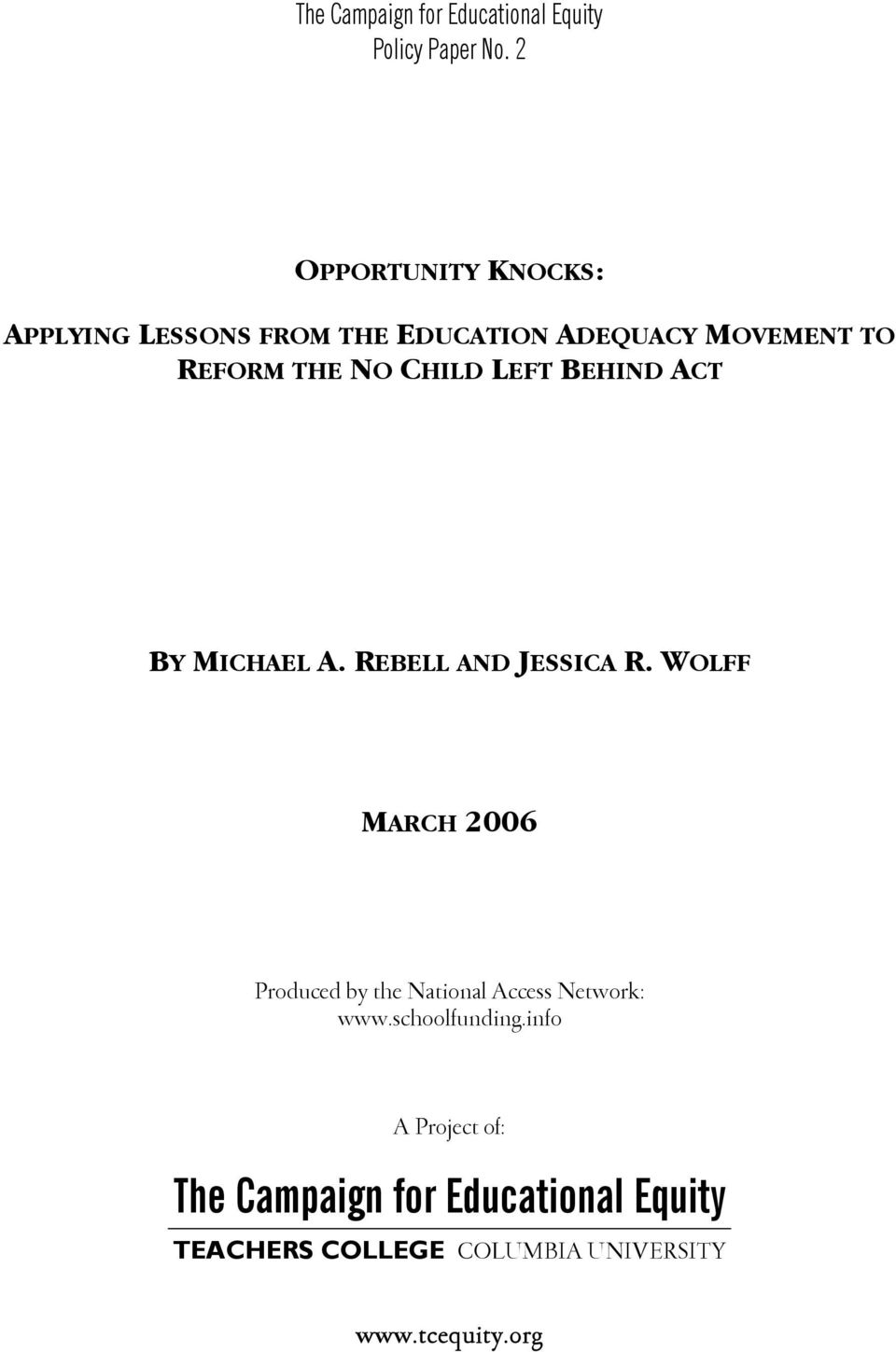 CHILD LEFT BEHIND ACT BY MICHAEL A. REBELL AND JESSICA R.