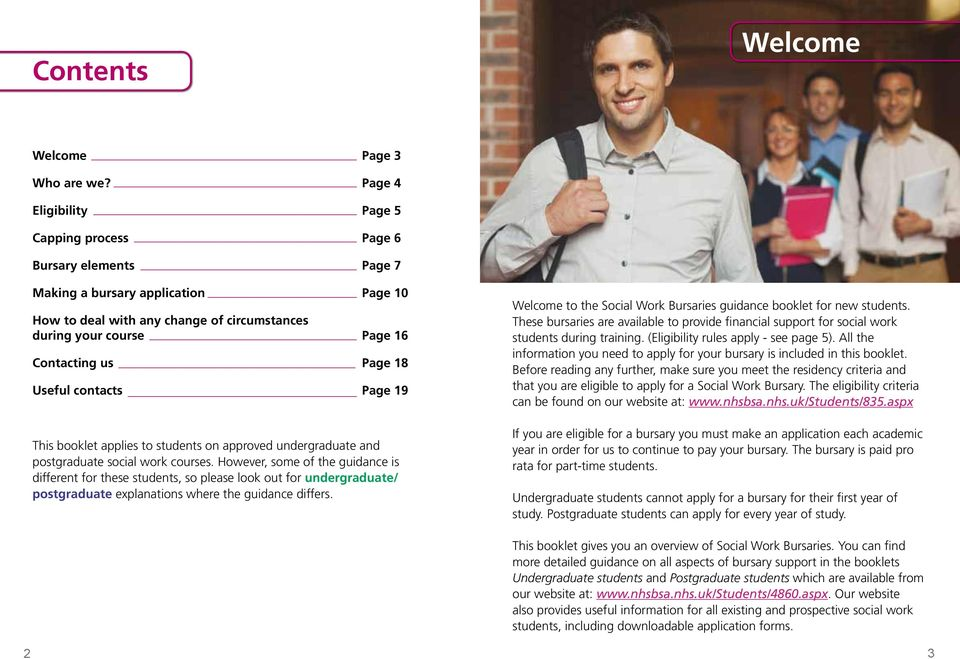 Page 18 Useful contacts Page 19 This booklet applies to students on approved undergraduate and postgraduate social work courses.