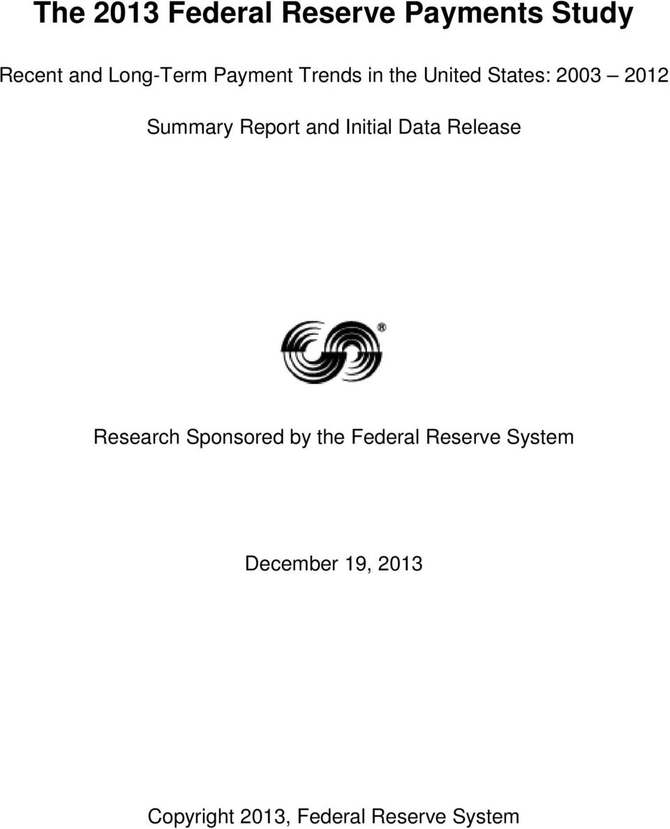and Initial Data Release Research Sponsored by the Federal