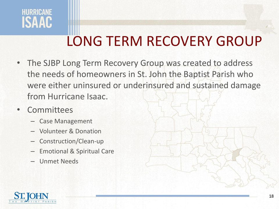 John the Baptist Parish who were either uninsured or underinsured and sustained