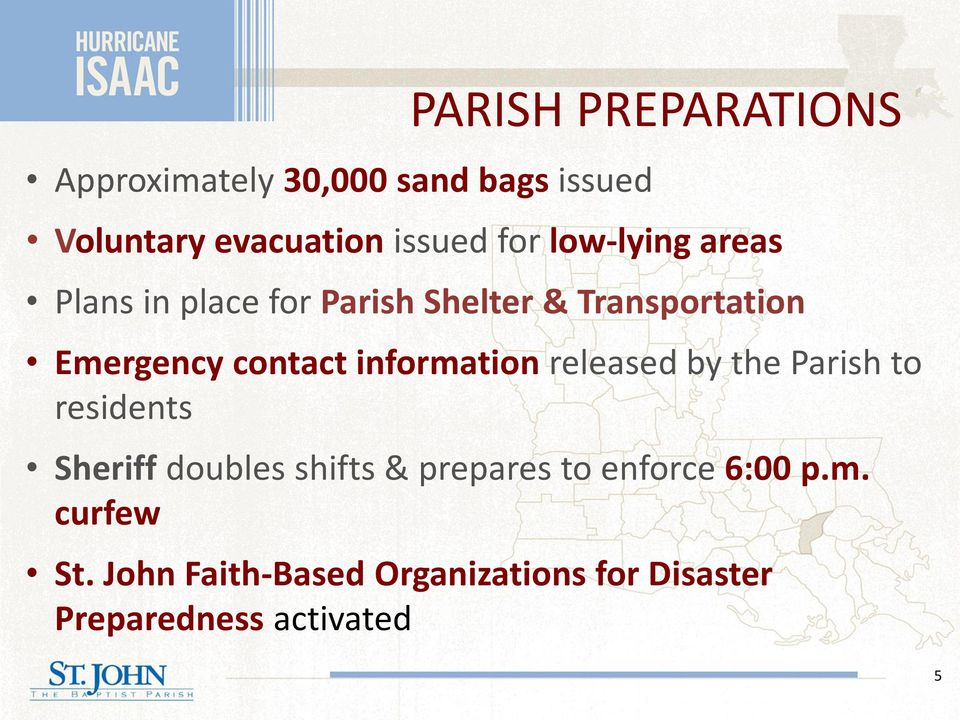 information released by the Parish to residents Sheriff doubles shifts & prepares to