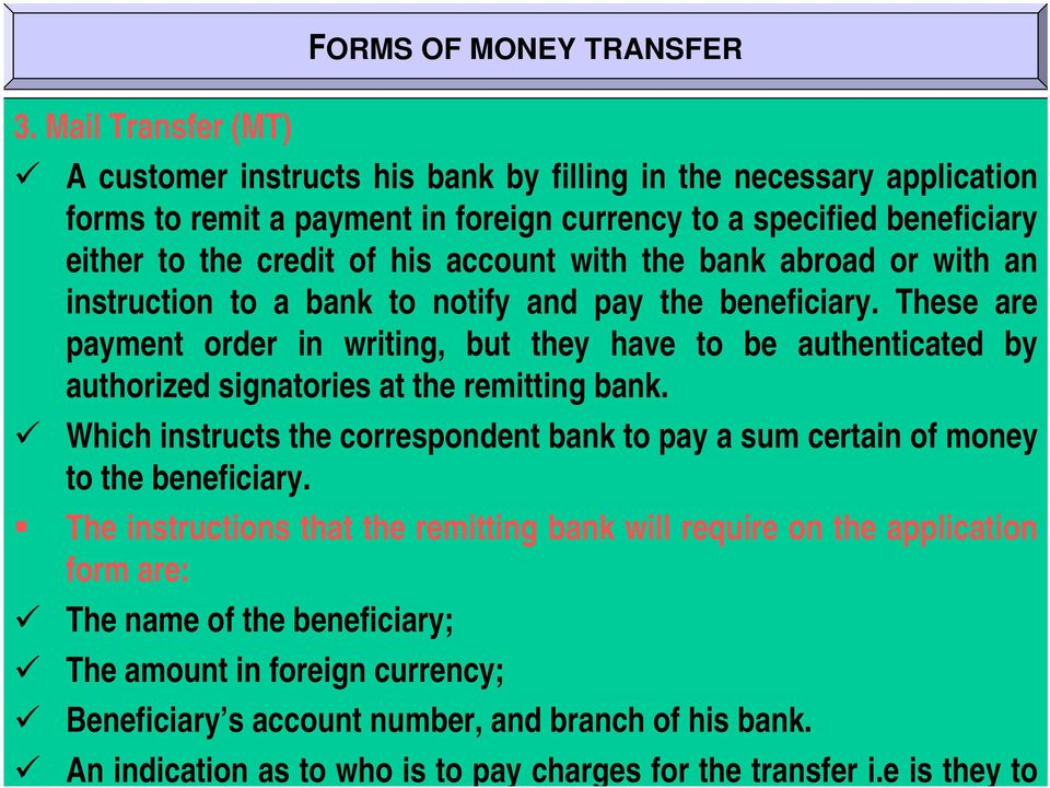 with the bank abroad or with an instruction to a bank to notify and pay the beneficiary.
