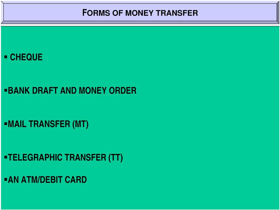 ORDER MAIL TRANSFER (MT)