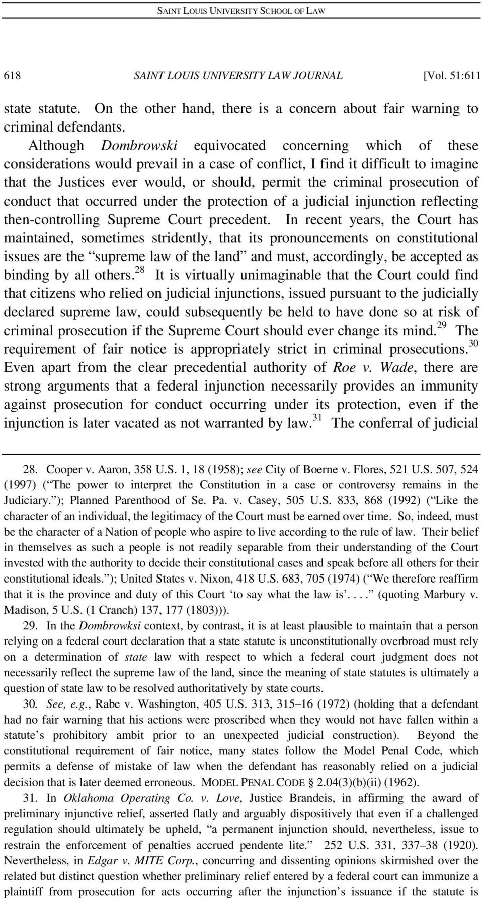 criminal prosecution of conduct that occurred under the protection of a judicial injunction reflecting then-controlling Supreme Court precedent.