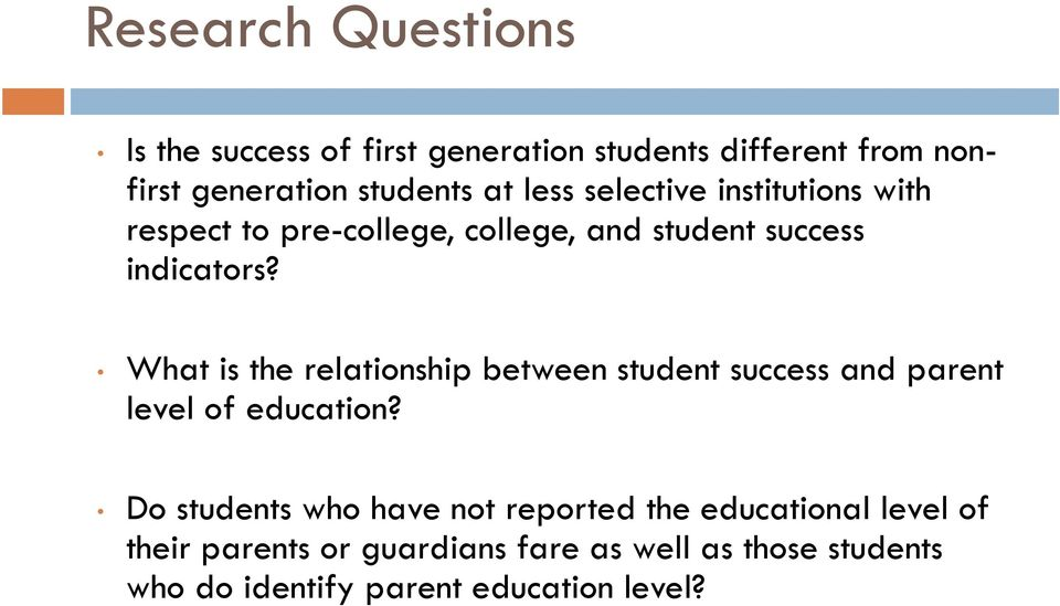 What is the relationship between student success and parent level of education?