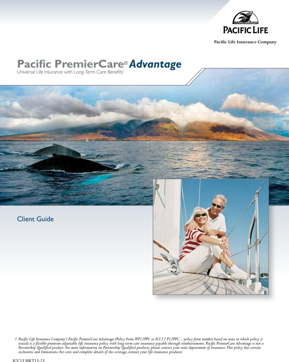 insurance payable through reimbursements. Pacific PremierCare Advantage is not a Partnership Qualified product.