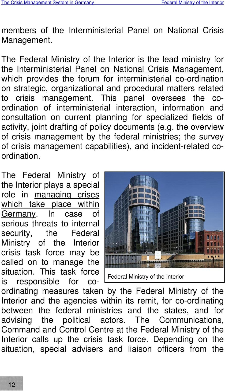 organizational and procedural matters related to crisis management.