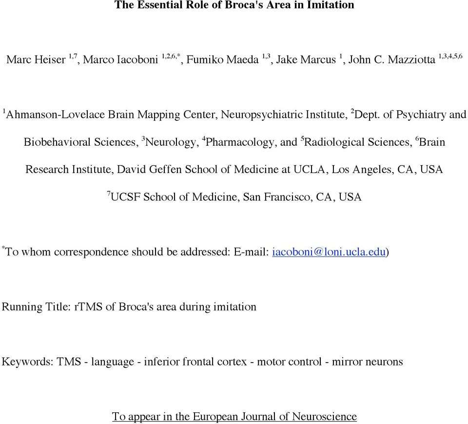 of Psychiatry and Biobehavioral Sciences, 3 Neurology, 4 Pharmacology, and 5 Radiological Sciences, 6 Brain Research Institute, David Geffen School of Medicine at UCLA, Los Angeles,