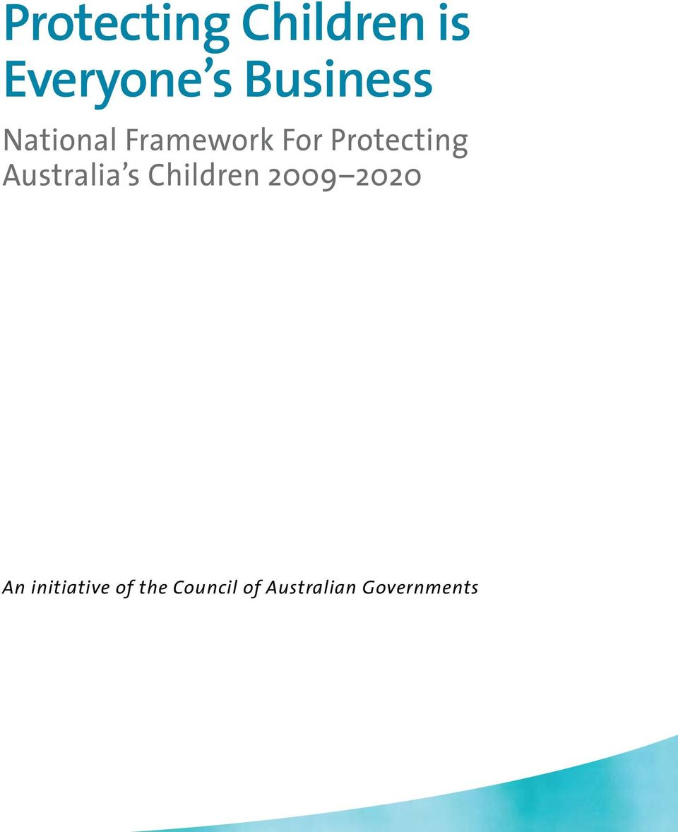 Protecting Australia s Children 2009