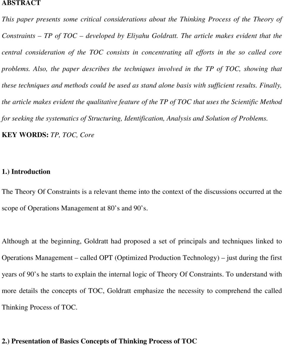 Also, the paper describes the techniques involved in the TP of TOC, showing that these techniques and methods could be used as stand alone basis with sufficient results.