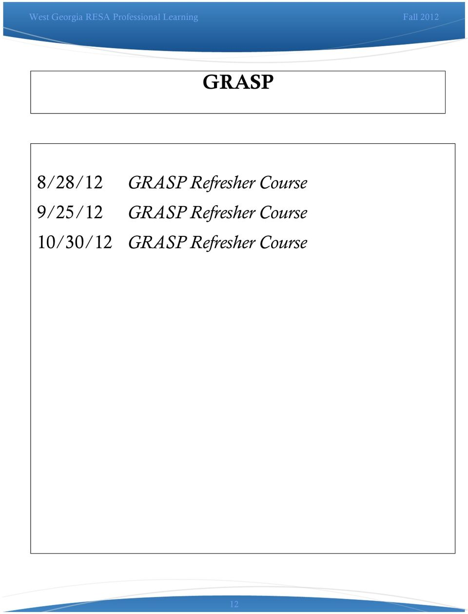 GRASP Refresher Course