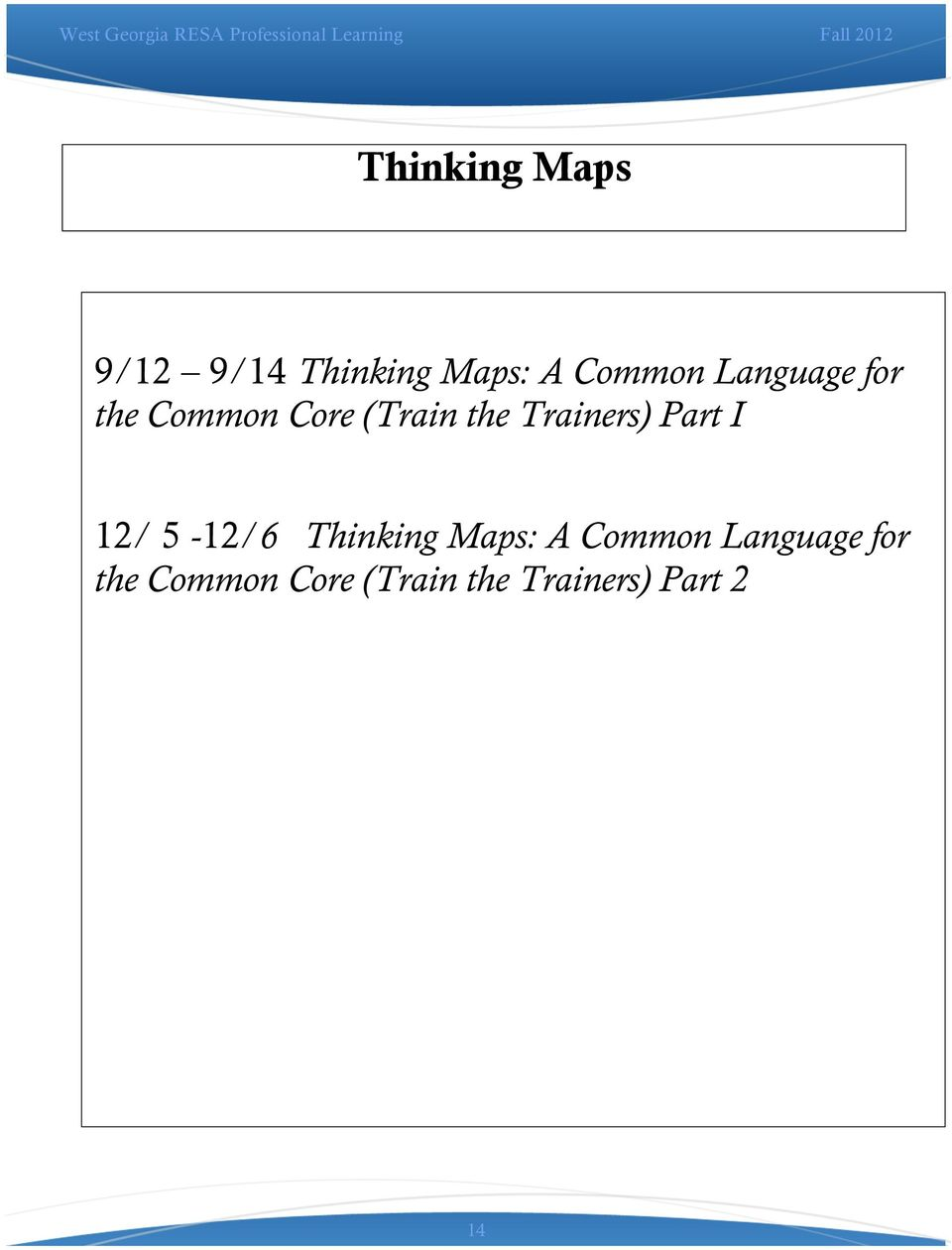 Part I 12/ 5-12/6 Thinking Maps: A Common  Part 2