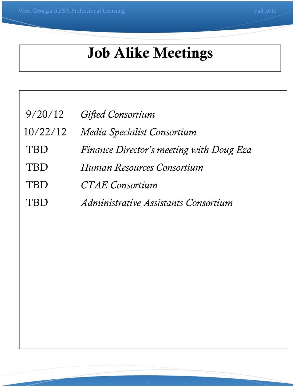 meeting with Doug Eza TBD Human Resources Consortium