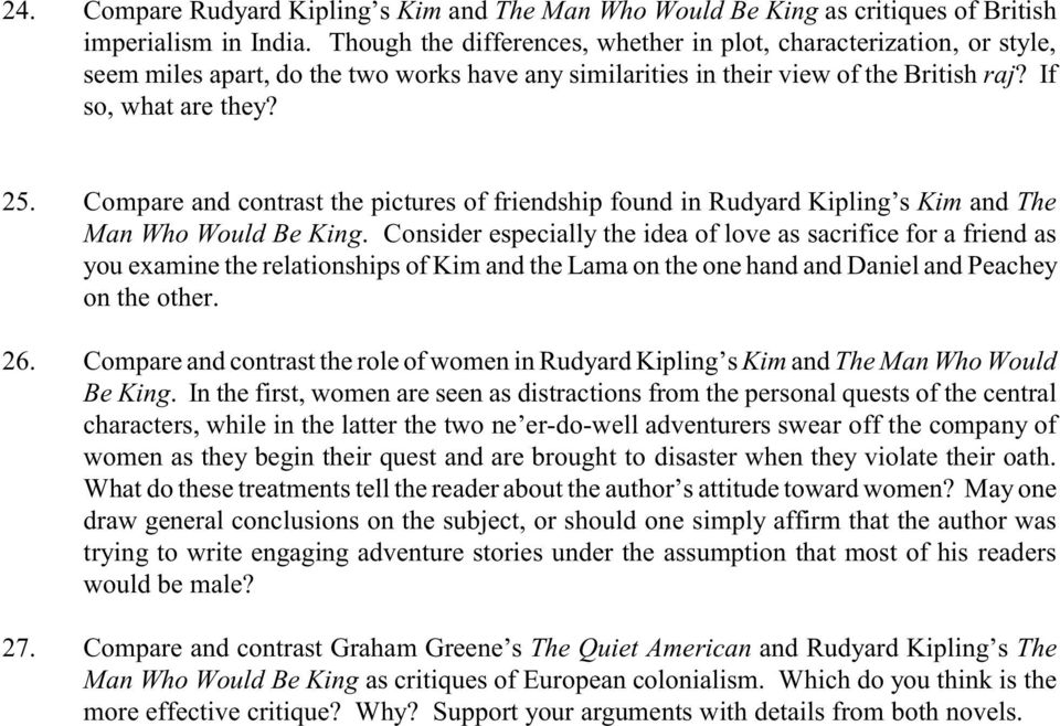 Compare and contrast the pictures of friendship found in Rudyard Kipling s Kim and The Man Who Would Be King.