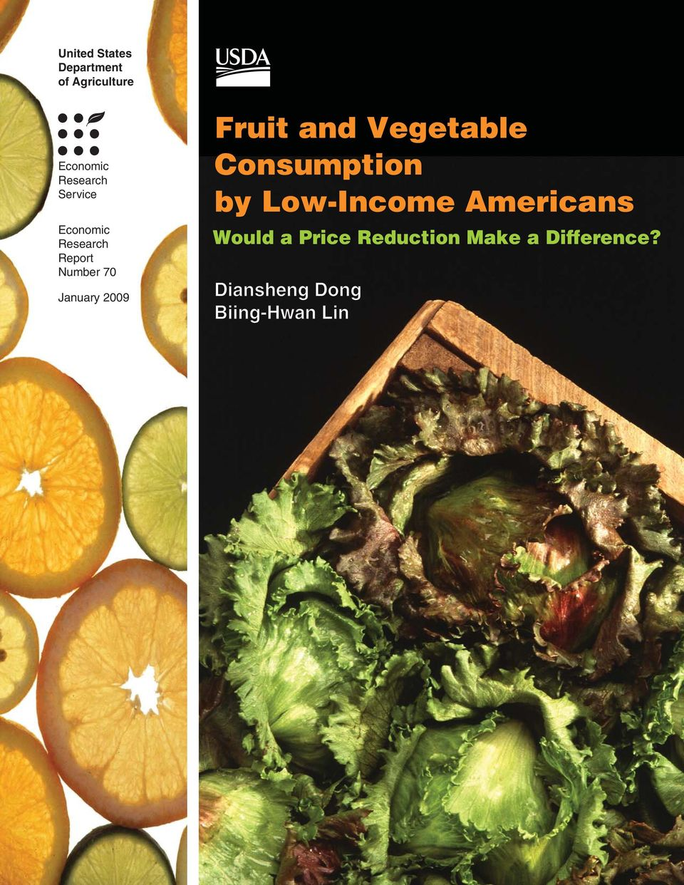 Fruit and Vegetable Consumption by Low-Income Americans