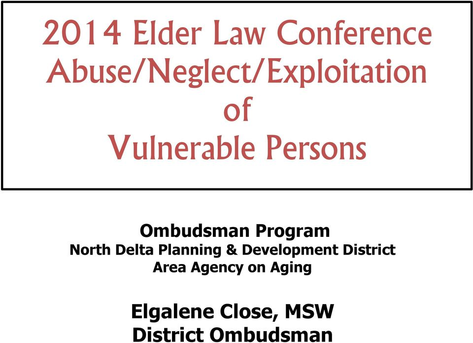 Ombudsman Program North Delta Planning &