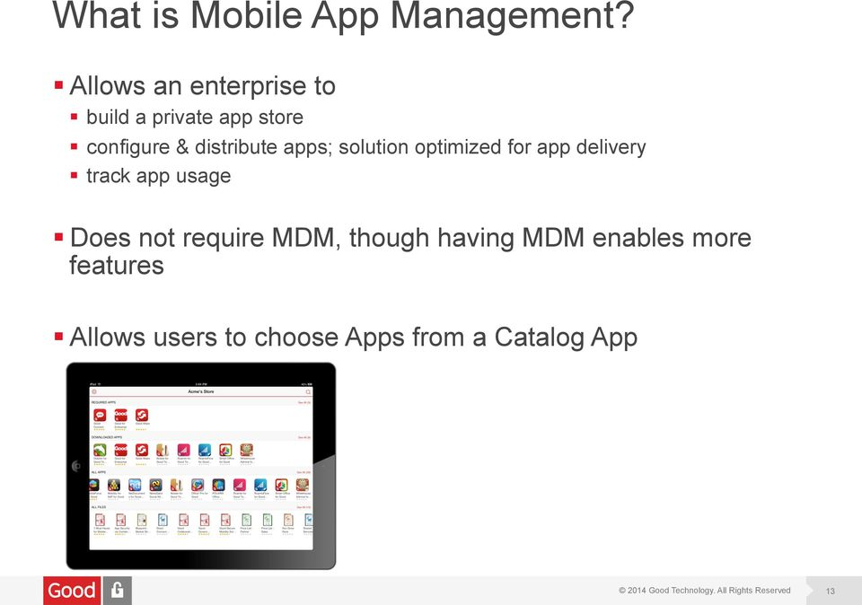 distribute apps; solution optimized for app delivery track app usage