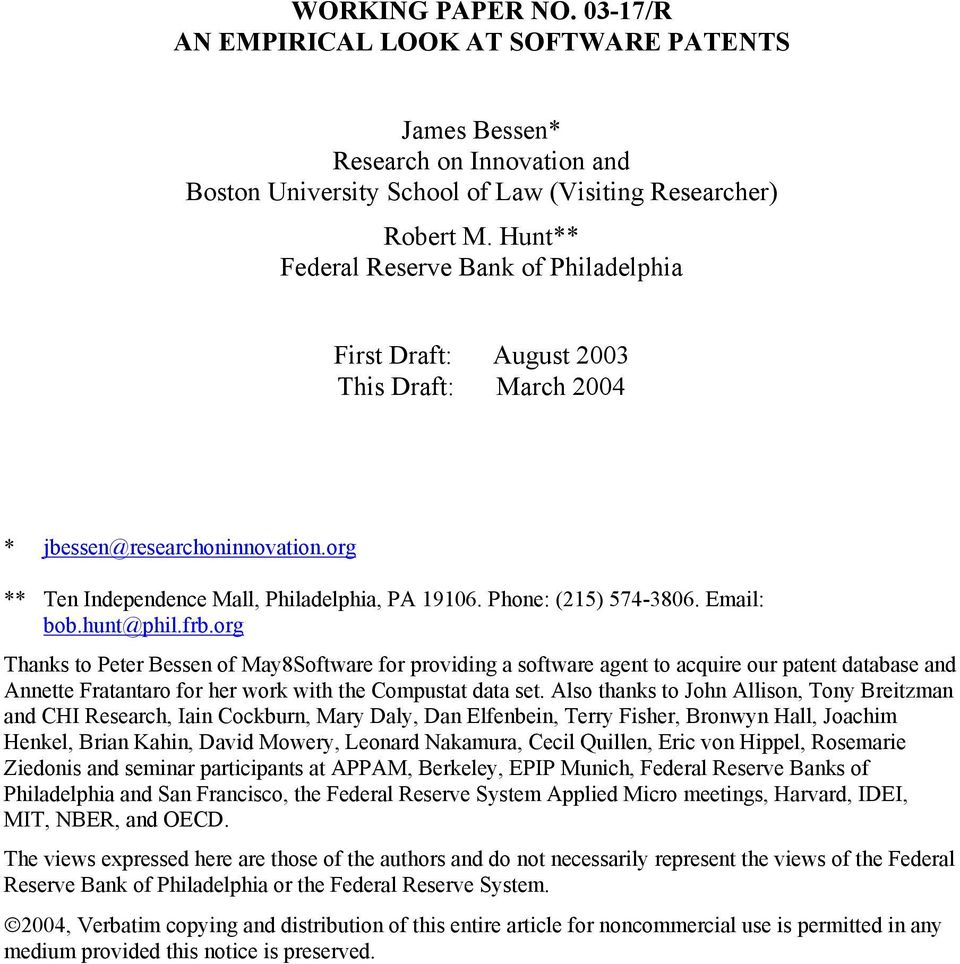 Email: bob.hunt@phil.frb.org Thanks to Peter Bessen of May8Software for providing a software agent to acquire our patent database and Annette Fratantaro for her work with the Compustat data set.