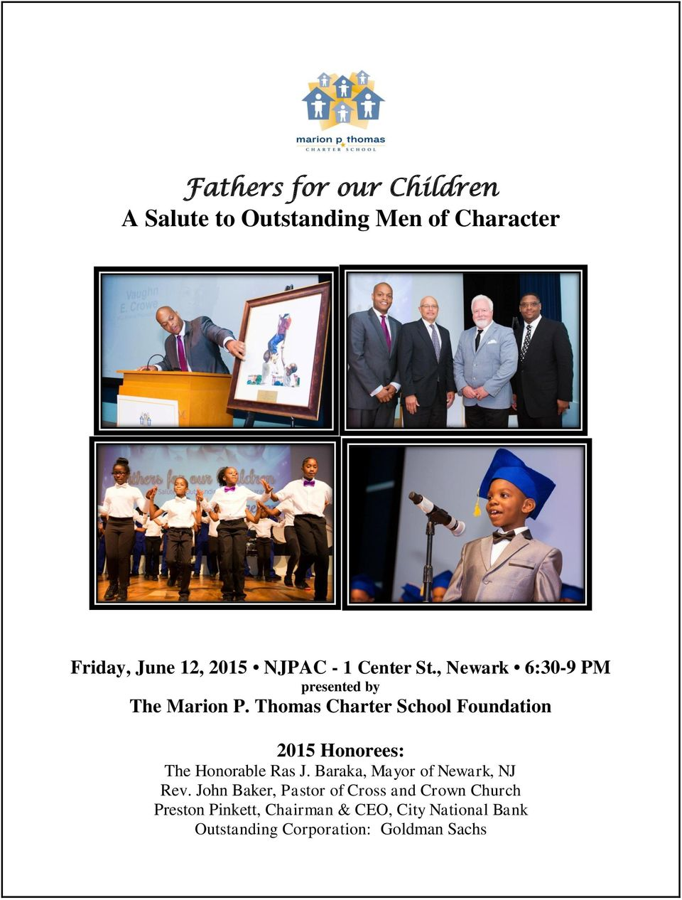 , Newark 6:30-9 PM presented by The Foundation 2015 Honorees: The Honorable Ras J.