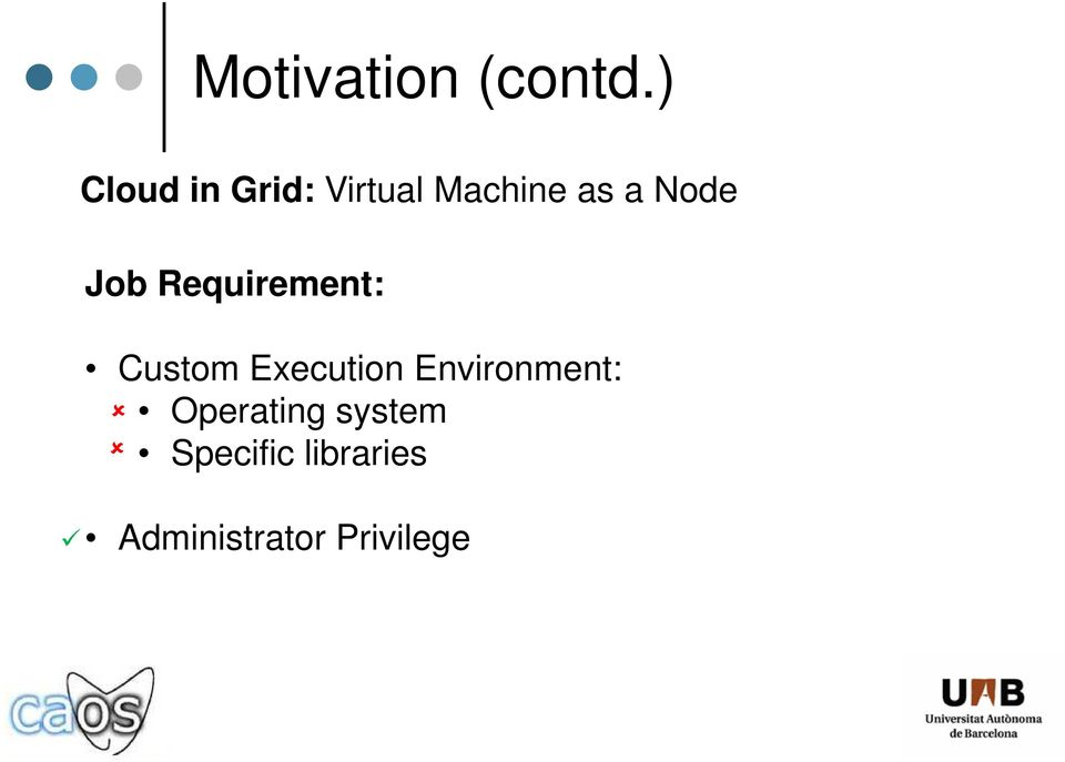 Node Job Requirement: Custom Execution
