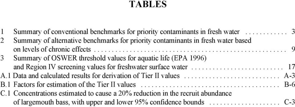 .. 9 3 Summary of OSWER threshold values for aquatic life (EPA 1996) and Region IV screening values for freshwater surface water... 17 A.