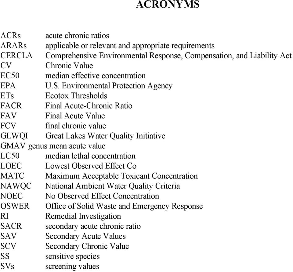 Environmental Protection Agency ETs Ecotox Thresholds FACR Final Acute-Chronic Ratio FAV Final Acute Value FCV final chronic value GLWQI Great Lakes Water Quality Initiative GMAV genus mean acute