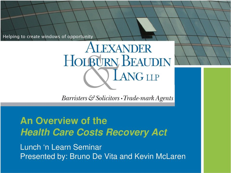 Care Costs Recovery Act Lunch n Learn