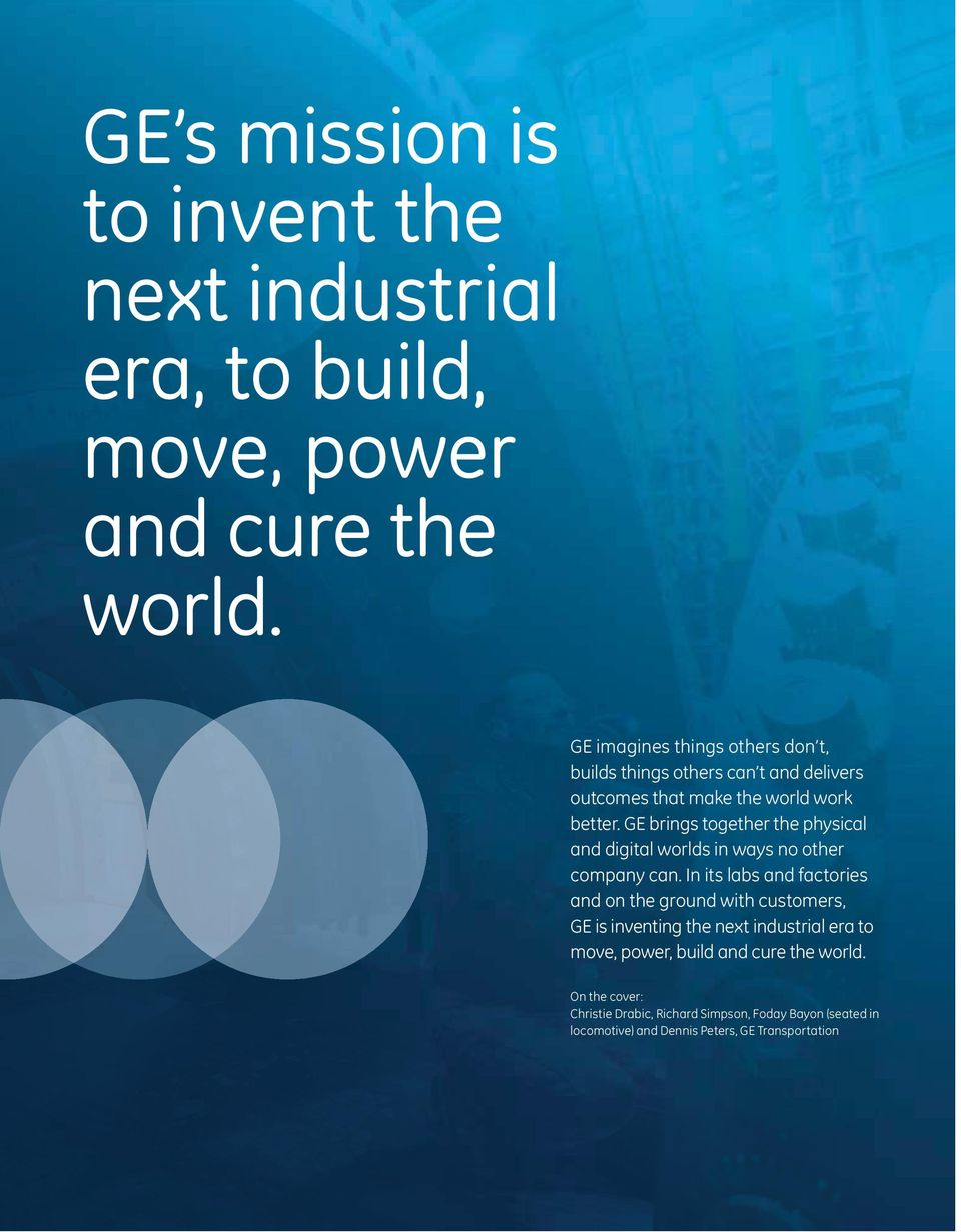 GE brings together the physical and digital worlds in ways no other company can.