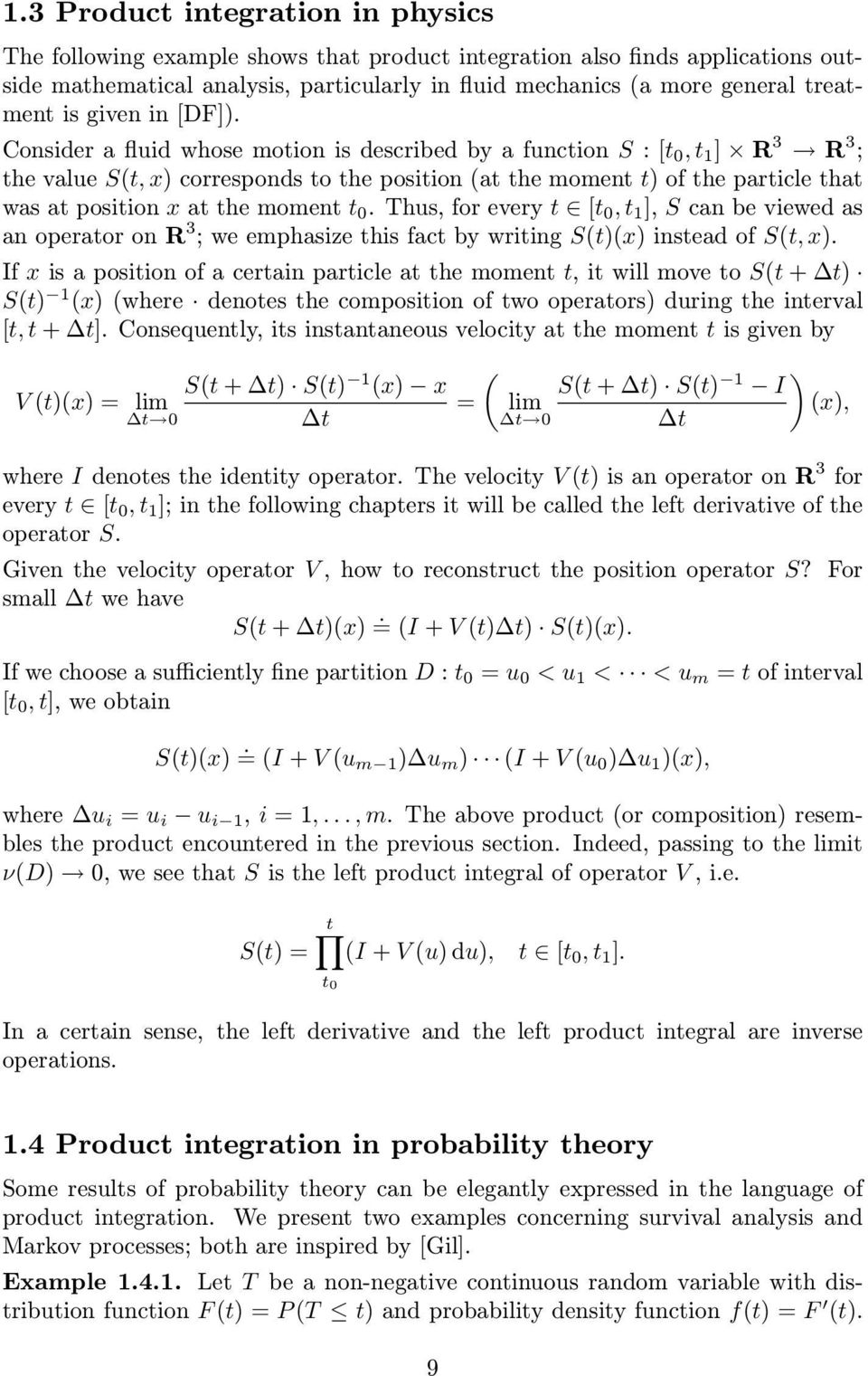 Thus, for every t [t 0, t 1 ], S cn be viewed s n opertor on R 3 ; we emphsize this fct by writing S(t)(x) insted of S(t, x).
