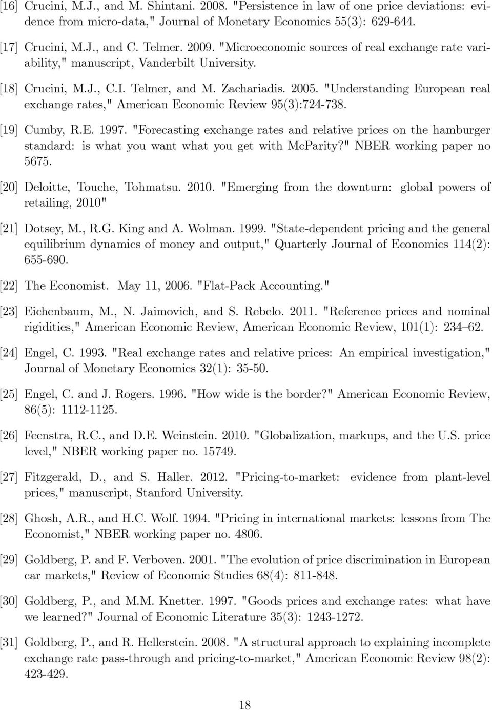 """Understanding European real exchange rates,"" American Economic Review 95(3):724-738. [19] Cumby, R.E. 1997."
