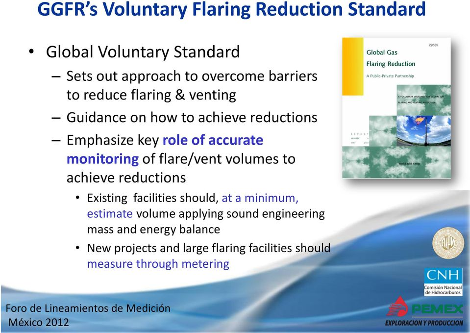 flare/vent volumes to achieve reductions Existing facilities should, at a minimum, estimate volume applying
