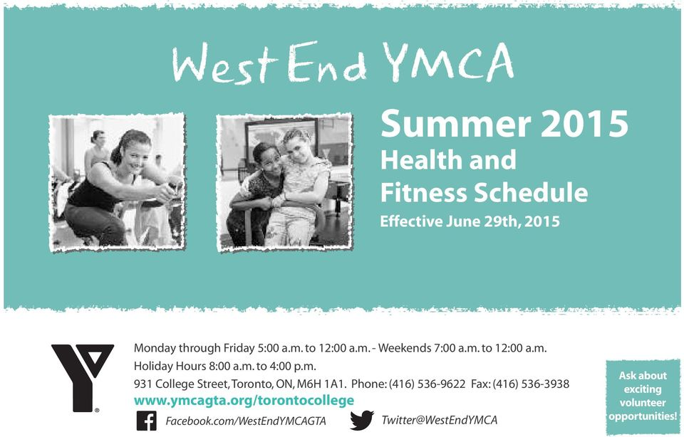 Phone: (416) 536-9622 Fax: (416) 536-3938 www.ymcagta.org/torontocollege Facebook.