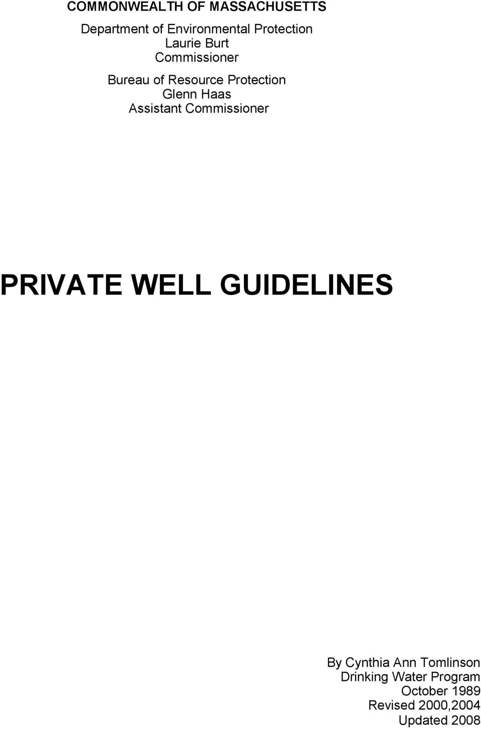 Assistant Commissioner PRIVATE WELL GUIDELINES By Cynthia Ann