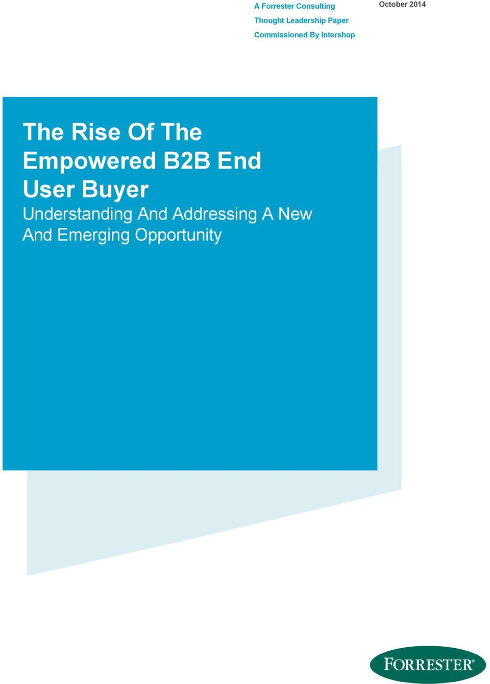 Rise Of The Empowered B2B End User Buyer