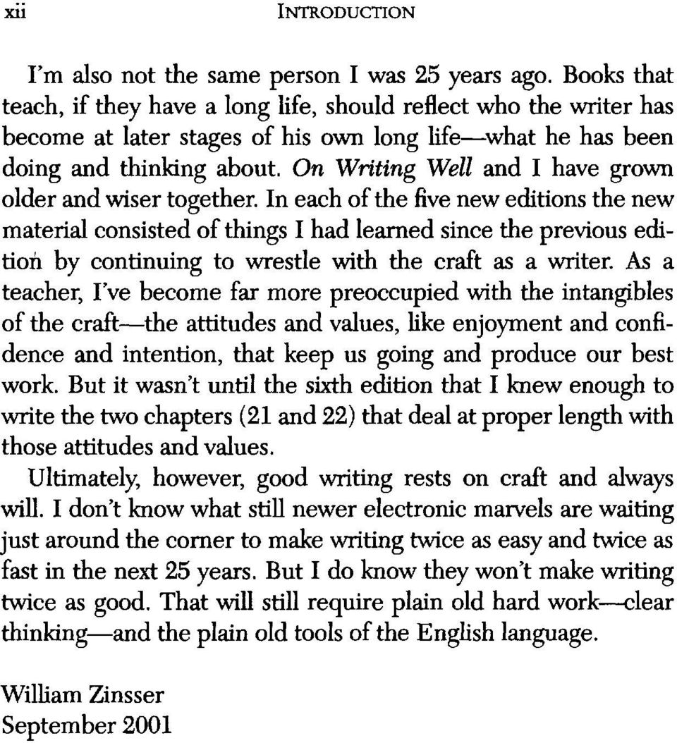 On Writing Well and I have grown older and wiser together.