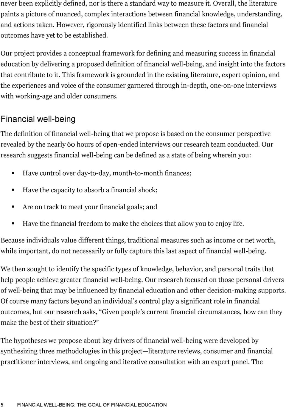 However, rigorously identified links between these factors and financial outcomes have yet to be established.