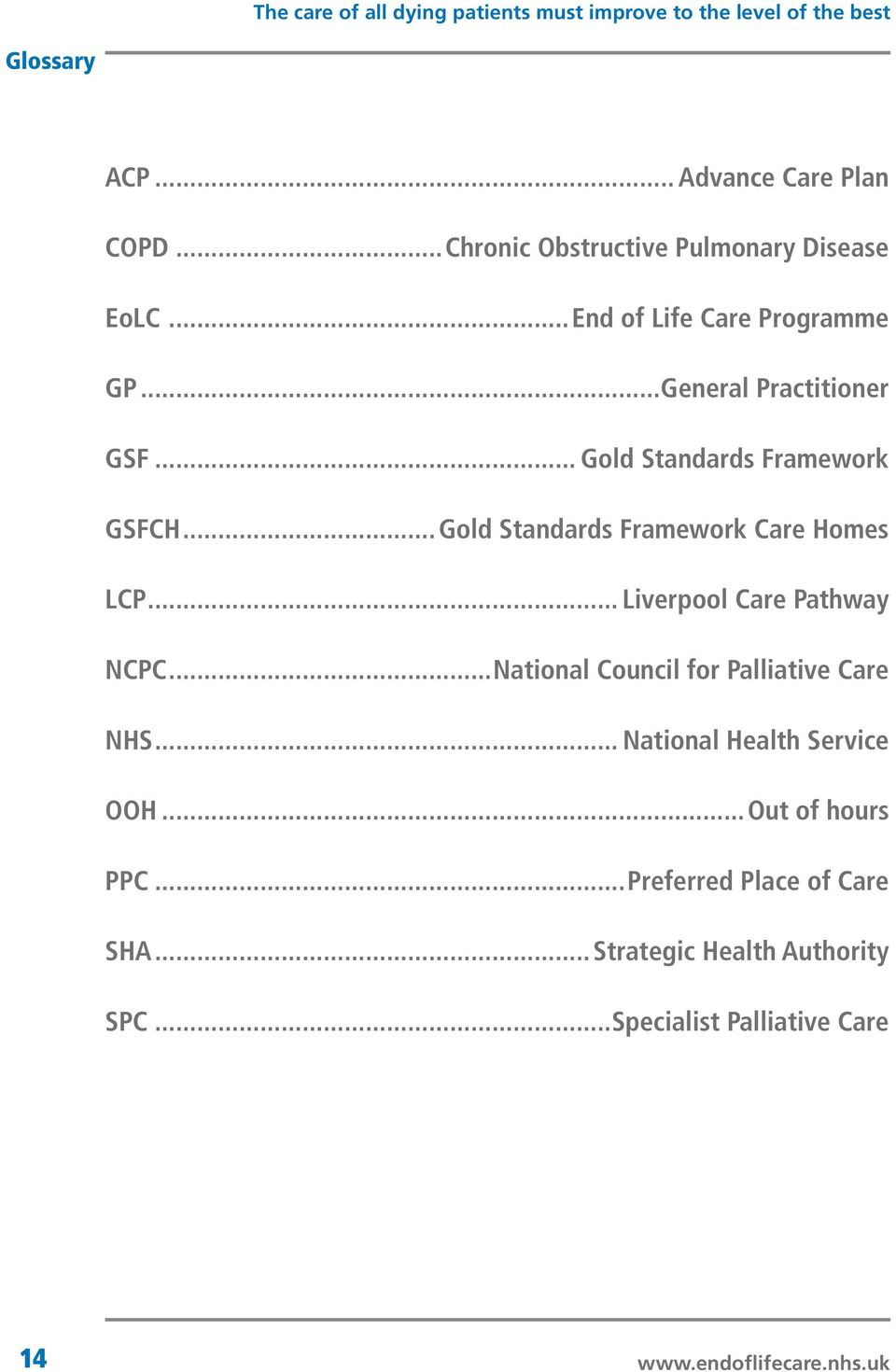..Gold Standards Framework Care Homes LCP... Liverpool Care Pathway NCPC.