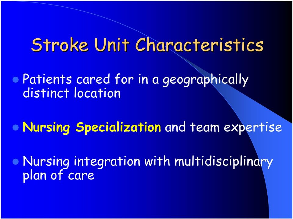 Nursing Specialization and team expertise