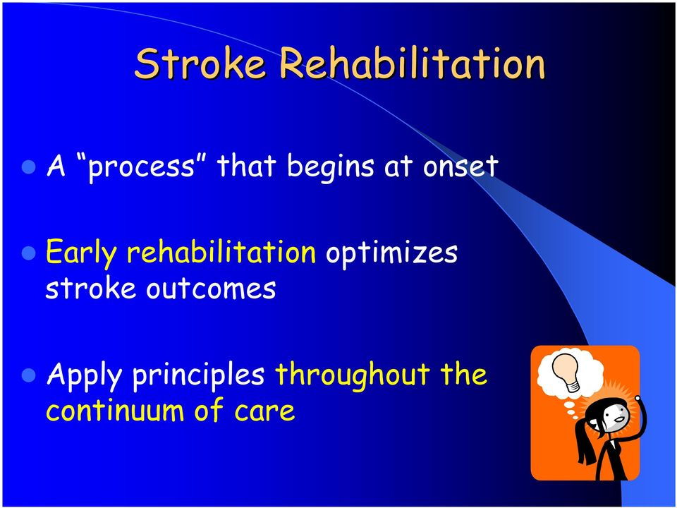 optimizes stroke outcomes Apply