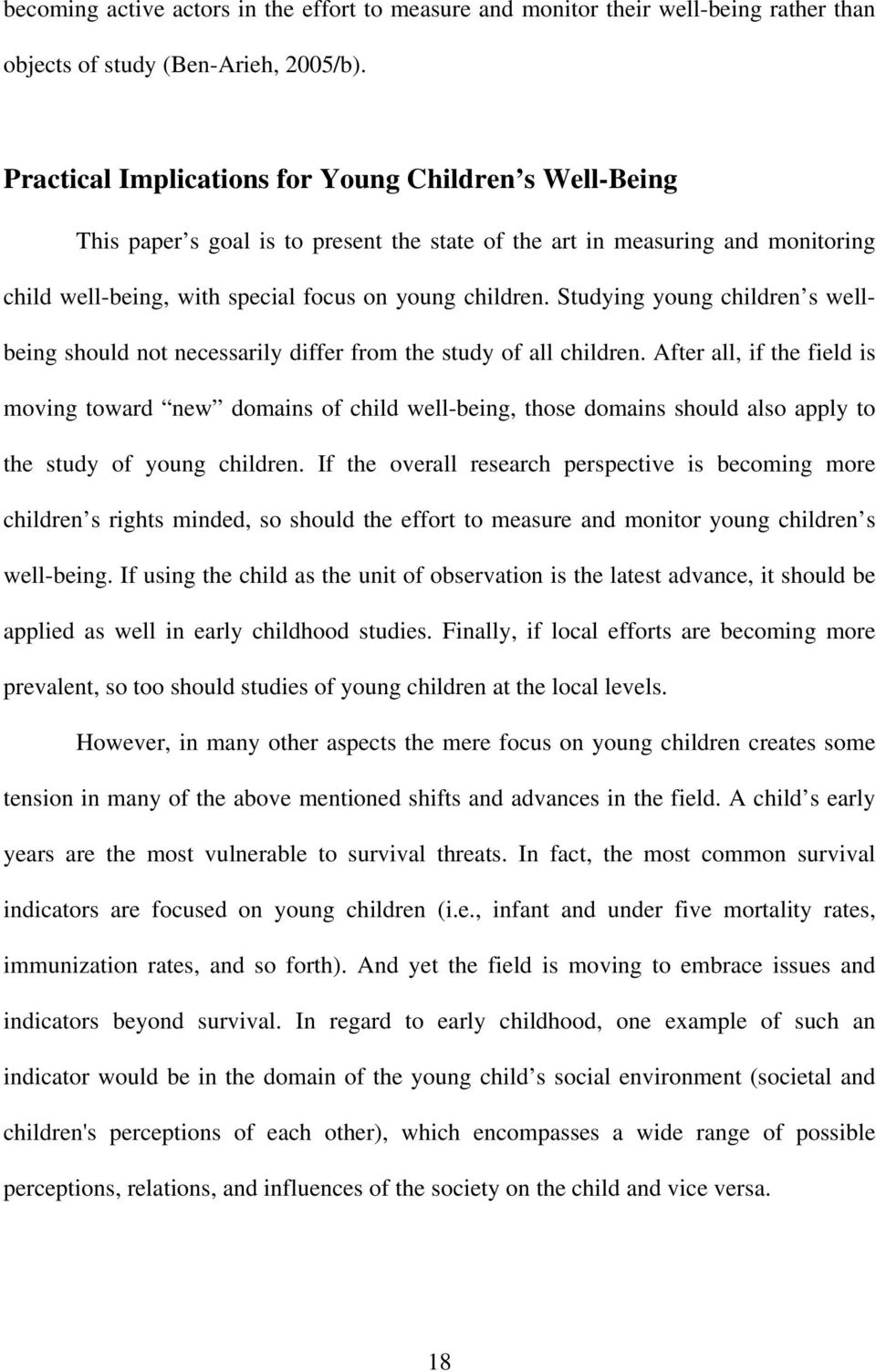Studying young children s wellbeing should not necessarily differ from the study of all children.